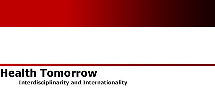 "Caption: Header image displays the journal's title in black letters, ""Health Tomorrow: Interdisciplinarity and Internationality"" against a clean white and red backdrop. The red portion graduates from light to dark."